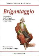 33062 - Manhes-McFarlan, A.-R. - Brigantaggio. Un'epopea dalle origini ai tempi moderni 1700-1900