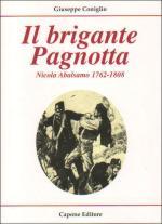33066 - Coniglio, G. - Brigante Pagnotta. Nicola Abalsamo 1762-1808 (Il)