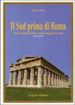 33071 - Pais, E. - Sud prima di Roma. Storia della Sicilia e della Magna Grecia (Il) - Cofanetto 2 Voll