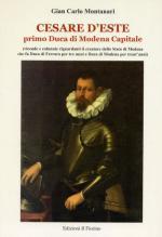 33072 - Montanari, G.C. - Cesare d'Este primo Duca di Modena Capitale