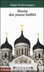 33076 - Tuchtenhagen, R. - Storia dei paesi baltici