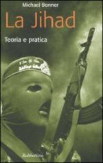 33108 - Bonner, M. - Jihad. Teoria e pratica (La)