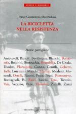 33110 - Giannantoni-Paolucci, F.-I. - Bicicletta nella Resistenza. Storie partigiane (La)