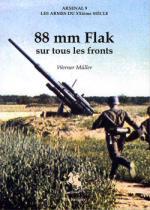 33117 - Mueller, W. - Arsenal 09: 88mm Flak sur tous les fronts