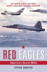 33187 - Davies, S. - Red Eagles. America's Secret MiGs