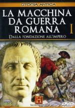 33239 - History Channel,  - Macchina da guerra romana Vol I. Dalla Fondazione all'Impero. History Channel (La) DVD
