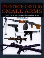33254 - McNab, C. - Twentieth Century Small Arms. 300 of the world's greatest small arms