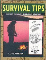 33360 - Johnson, C. - Survival Tips. 150 ways to survive emergency situations