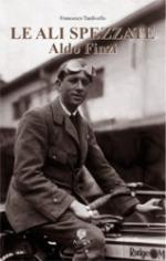 33373 - Tardivello, F. - Ali spezzate. Aldo Finzi tra politica e passioni (Le)