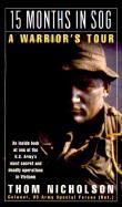 33402 - Nicholson, T. - 15 Months in SOG. A Warrior's Tour
