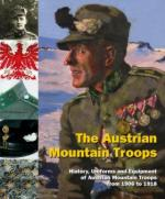 33408 - AAVV,  - Austrian Mountain Troops. History, Uniforms and Equipment of Austrian Mountain Troops from 1806 to 1918 (The)
