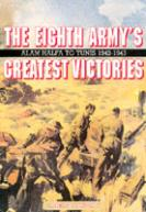 33513 - Turner, A. - Eighth Army's Greatest Victories. Alam Halfa to Tunis 1942-43 (The)