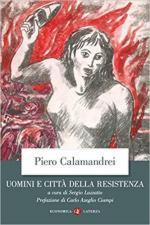 33522 - Calamandrei, P. - Uomini e citta' della Resistenza