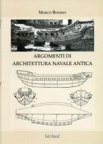 33575 - Bonino, M. - Argomenti di architettura navale antica
