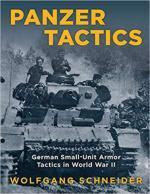 33609 - Schneider, W. - Panzer Tactics. German Small-Unit Armor Tactics in WWII