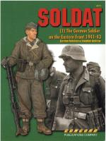 33623 - Rottman-Andrew, G.-S. - Soldat (1): The German Soldier on the Eastern Front 1941-1943