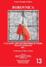 33643 - Gobbato, G.F. - Borovnica e gli altri campi per prigionieri di guerra nell'ex Jugoslavia 1945