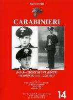 33644 - Pirina, M. - Carabinieri 1943-1946. Storie di Carabinieri 'scomparsi dalla storia'