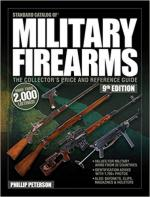 33656 - Peterson, P. - Standard Catalog of Military Firearms. The Collector's Price and Reference Guide. 8th Ed.