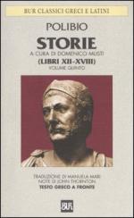 33682 - Polibio,  - Storie. Testo greco a fronte Vol 5: Libri XII-XVII