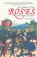 33690 - Goodman, A. - Wars of the Roses. The soldiers' experience (The)