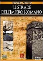 33692 - History Channel,  - Strade dell'Impero Romano (Le) History Channel DVD