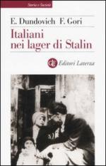 33695 - Dundovich-Gori, E.-F. - Italiani nei lager di Stalin