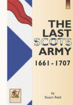 33750 - Reid, S. - Last Scots Army 1661-1714 (The)