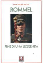 33773 - Reuth, R.G. - Rommel. Fine di una leggenda