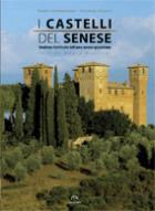33786 - Cammarosano-Passeri-Guerrini, P.-V.-M. - Castelli del Senese. Strutture fortificate dell'area senese-grossetana (I)