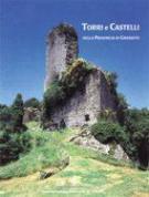33798 - Guerrini, G. cur - Torri e castelli della provincia di Grosseto