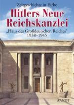 33826 - AAVV,  - Hitlers Neue Reichskanzlei. 'Haus des Grossdeutschen Reichs' 1938-1945