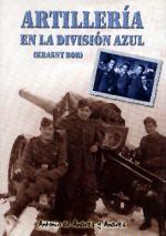 33842 - de Andres y Andres, A. - Artilleria en la Division Azul (Krasny Bor)