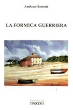 33863 - Barsotti, A. - Formica Guerriera (La)