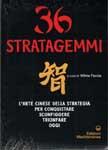 33890 - Faccia, M. cur - 36 Stratagemmi. L'arte cinese della strategia per conquistare, sconfiggere, trionfare oggi