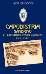 33904 - Cernecca, N. - Capodistria. Sandrino e i liberatori-invasori jugoslavi 1943-1947
