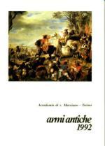 33961 - Accad. San Marciano,  - Armi Antiche 1992 - La Guerra della Lega di Augusta fino alla battaglia di Orbassano