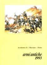 33966 - Accad. San Marciano,  - Armi Antiche 1993 - Cenni sui corpi di fanteria leggiera e sulle carabine in uso presso le principali armate europee