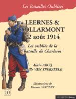 34035 - Arcq-Van Yperzeele, A.-A. - Batailles Oubliees 10: Leernes et Collarmont 22 aout 1914. Les oublies de la bataille de Charleroi