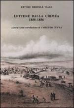 34089 - Bertole' Viale, E. - Lettere dalla Crimea 1855-1856