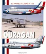34092 - Guillemin, S. - Materiels de l'Armee de l'Air 01: MD 450 Ouragan (Les)