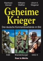 34111 - Gunzel-Walther-Wegener, R.-W.-U. - Geheime Krieger. Drei deutsche Kommandoverbaende im Bild