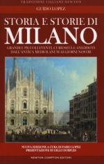 34112 - Lopez, G. - Signori di Milano. Dai Visconti agli Sforza (I)