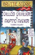 34118 - Deary, T. - Callosi cavalieri e mefitici manieri