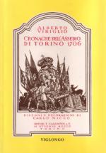 34145 - Virgilio, A. - Cronache dell'assedio di Torino 1706
