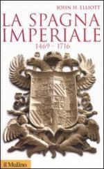 34156 - Elliott, J.H. - Spagna imperiale 1469-1716 (La)