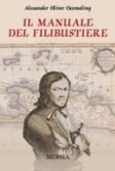 34168 - Oexmeling, A.O. - Manuale del Filibustiere (Il)