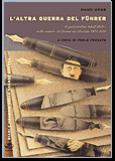 34188 - Mend, H. - Altra guerra del Fuherer. Il portaordini Adolf Hitler nelle trincee del fronte occidentale 1914-1918 (L')
