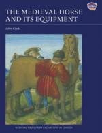 34216 - Clark, J. cur - Medieval Horse and its Equipment 1150-1450 (The)