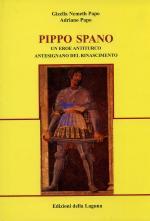 34217 - Nemeth-Papo, G.-A. - Pippo Spano. Un eroe antiturco antesignano del Rinascimento